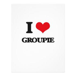 I love Groupie Custom Flyer