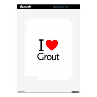 I Love Grout Decal For The iPad 2