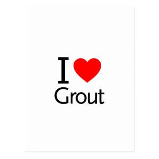 I Love Grout Postcard