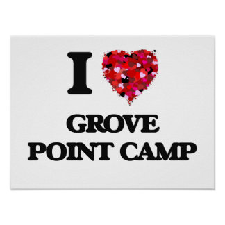 I love Grove Point Camp Maryland Poster
