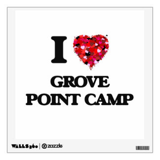 I love Grove Point Camp Maryland Room Stickers