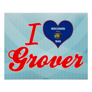 I Love Grover, Wisconsin Poster