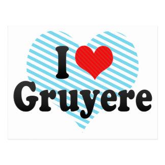 I Love Gruyere Postcard