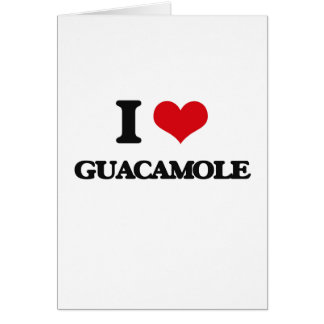 I love Guacamole Cards
