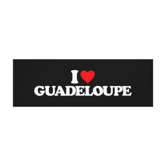 I LOVE GUADELOUPE STRETCHED CANVAS PRINT