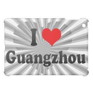 I Love Guangzhou, China. Wo Ai Guangzhou, China iPad Mini Cases