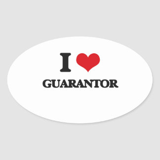 I love Guarantor Oval Stickers