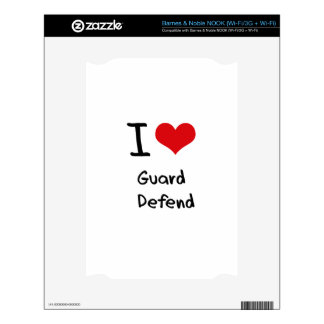 I Love Guard   Defend Decal For The NOOK
