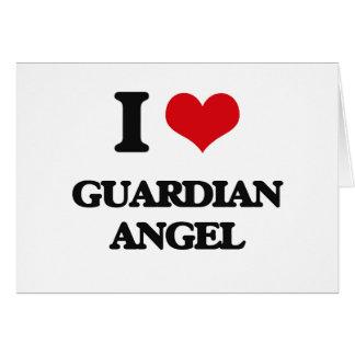 I love Guardian Angel Greeting Cards