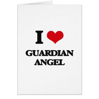 I love Guardian Angel Greeting Card