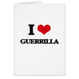 I love Guerrilla Greeting Card
