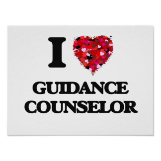 I Love Guidance Counselor Poster