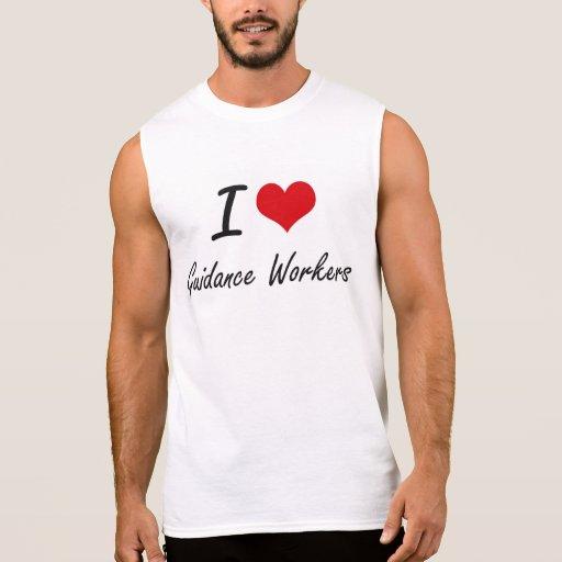 I love Guidance Workers Sleeveless T-shirt Tank Tops, Tanktops Shirts