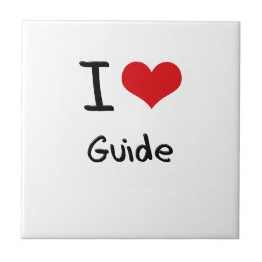 I Love Guide Ceramic Tile