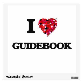 I Love Guidebook Room Decal