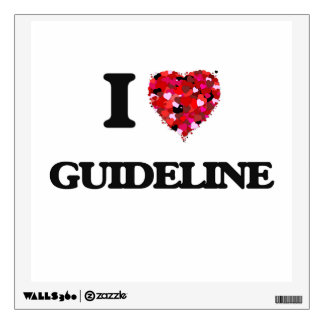 I Love Guideline Room Sticker