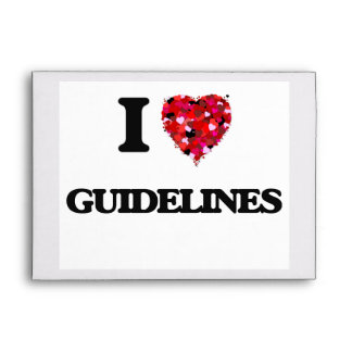 I Love Guidelines Envelopes