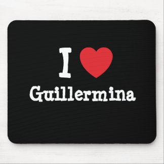 I love Guillermina heart T-Shirt Mouse Pad