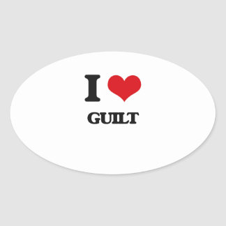 I love Guilt Oval Stickers