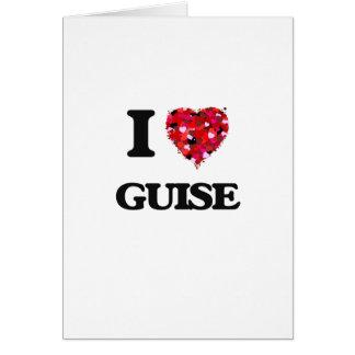 I Love Guise Greeting Card