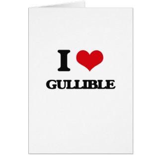 I love Gullible Greeting Card