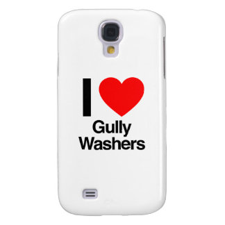 i love gully washers galaxy s4 cover