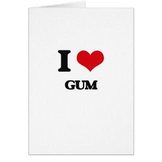 I love Gum Greeting Card