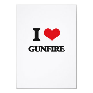 I love Gunfire 5x7 Paper Invitation Card