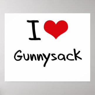 I Love Gunnysack Poster