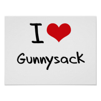 I Love Gunnysack Print