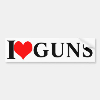 I love guns! bumper sticker