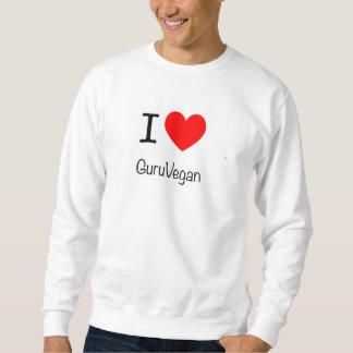 I love guru sweatshirt