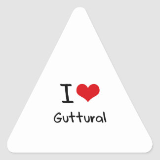 I Love Guttural Triangle Stickers
