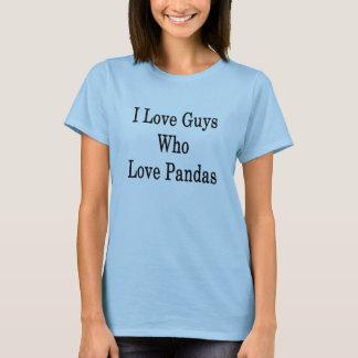 I Love Guys Who Love Pandas T-Shirt