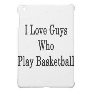 I Love Guys Who Play Basketball Case For The iPad Mini