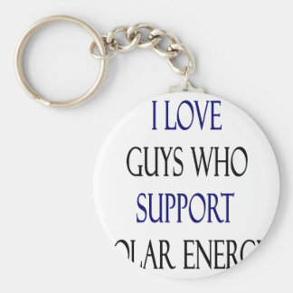 I Love Guys Who Support Solar Energy Basic Round Button Keychain