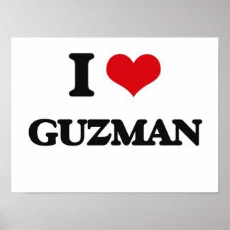 I Love Guzman Poster