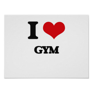 I love Gym Poster