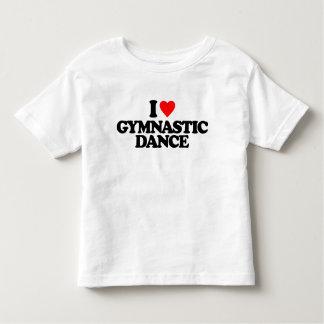 I LOVE GYMNASTIC DANCE TODDLER T-SHIRT