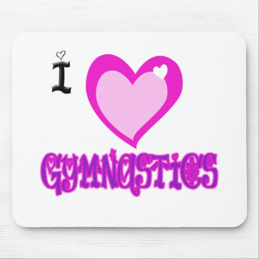 I Love GYMNASTICS Mouse Pad
