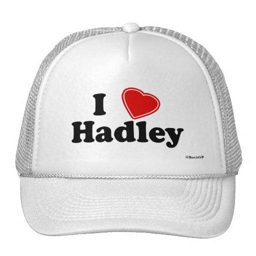 I Love Hadley Trucker Hat