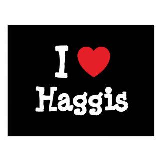 I love Haggis heart T-Shirt Postcard