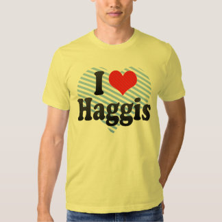 I Love Haggis Shirt