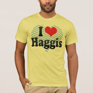 I Love Haggis T-Shirt