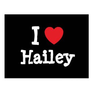 I love Hailey heart T-Shirt Postcard