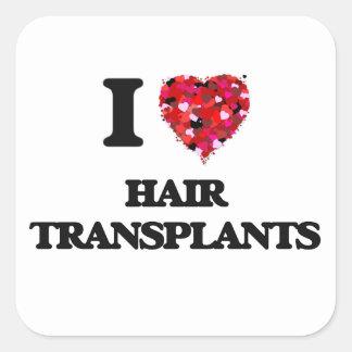 I love Hair Transplants Square Sticker
