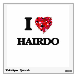 I Love Hairdo Wall Decals