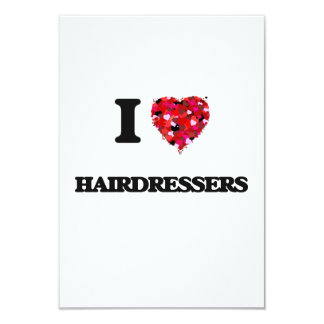 I Love Hairdressers 3.5x5 Paper Invitation Card