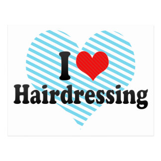 I Love Hairdressing Postcard