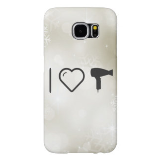 I Love Hairdryer Blowers Samsung Galaxy S6 Cases